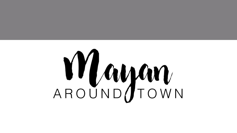 Mayan Around Town